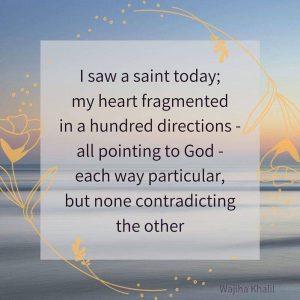 I Saw a Saint Today – Wajiha Khalil