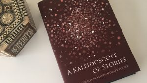 A Kaleidoscope of Stories, Muslim Voices in Contemporary Poetry – Book Review by Humera Khan, An-Nisa Society